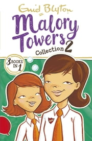 Malory Towers Collection 2 - Books 4-6 電子書 by Enid Blyton