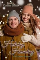 Holiday Haunting ebook by Jessica Coulter Smith