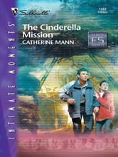 The Cinderella Mission ebook by Catherine Mann