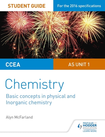 Ccea as unit 1 chemistry student guide basic concepts in physical ccea as unit 1 chemistry student guide basic concepts in physical and inorganic chemistry ebook urtaz Gallery