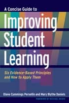 A Concise Guide to Improving Student Learning ebook by Diane Cummings Persellin,Mary Blythe Daniels,Michael Reder