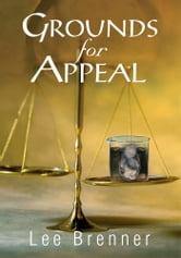 Grounds for Appeal ebook by Lee Brenner
