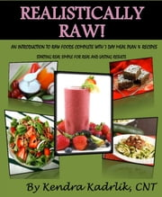 Realistically Raw ebook by Kendra Kadrlik