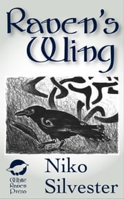 Raven's Wing ebook by Niko Silvester