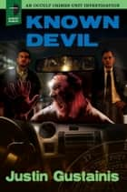 Known Devil ebook by Justin Gustainis
