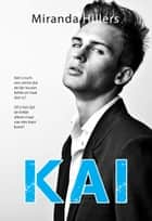 Kai ebook by Miranda Hillers