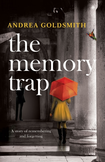 The Memory Trap ebook by Andrea Goldsmith
