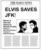Elvis Saves JFK! ebook by Michael Cnudde