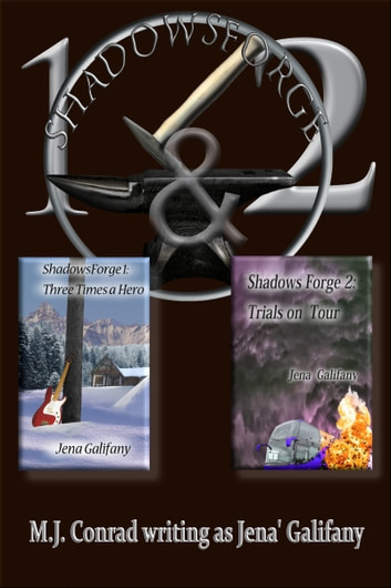 The Shadowsforge Collection 1 Three Times A Hero 2 Trials On