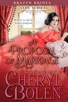 A Proposal of Marriage ebook by Cheryl Bolen