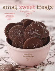 Small Sweet Treats ebook by Marguerite Henderson