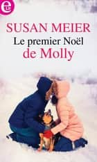 Le premier Noël de Molly ebook by
