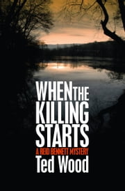 When the Killing Starts ebook by Ted Wood