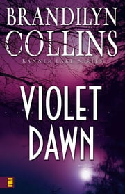 Violet Dawn ebook by Brandilyn Collins