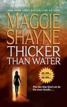 Thicker Than Water (Mills & Boon M&B) ebook by Maggie Shayne