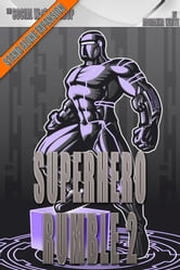 Superhero Rumble 2 (The Social Workshop) ebook by Adrianna White