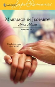 Marriage in Jeopardy ebook by Anna Adams