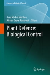 Plant Defence: Biological Control ebook by