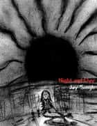 Night and Day ebook by Jay Singh