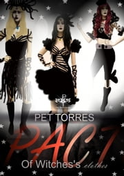 Pact of Witches's Clothes ebook by Pet TorreS