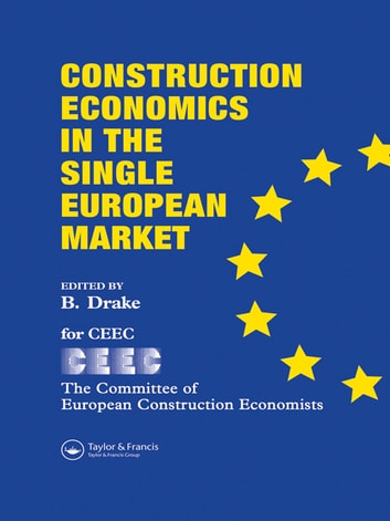 Construction Economics in the Single European Market ebook by