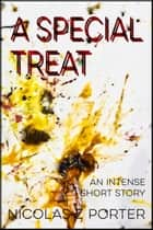 A Special Treat ebook by Nicolas Z Porter