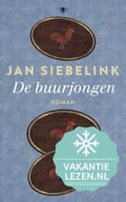 De buurjongen ebook by Jan Siebelink