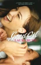 Good Oil ebook by Laura Buzo