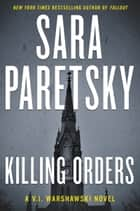 Killing Orders ebook by Sara Paretsky