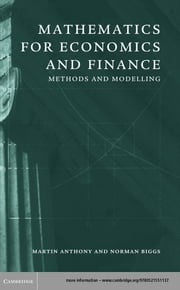 Mathematics for Economics and Finance - Methods and Modelling ebook by Martin Anthony,Norman Biggs