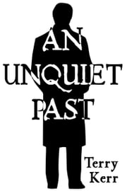 An Unquiet Past ebook by Terry Kerr