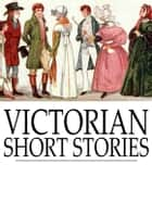 Victorian Short Stories - Stories of Successful Marriages ebook by Elizabeth Gaskell, Thomas Hardy, Henry James