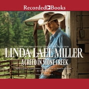 A Creed in Stone Creek audiobook by Linda Lael Miller