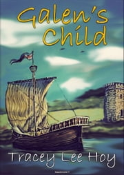 Galen's Child ebook by Tracey Lee Hoy