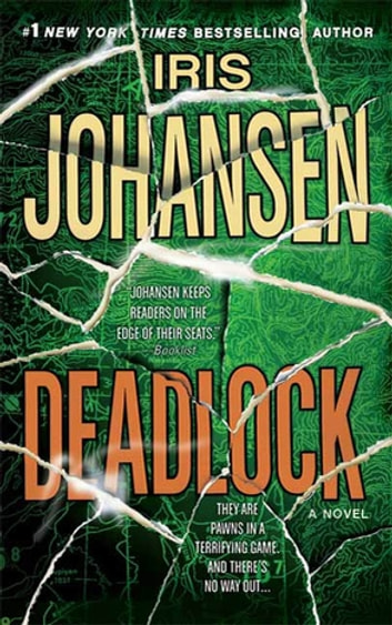 Deadlock - A Novel ebook by Iris Johansen