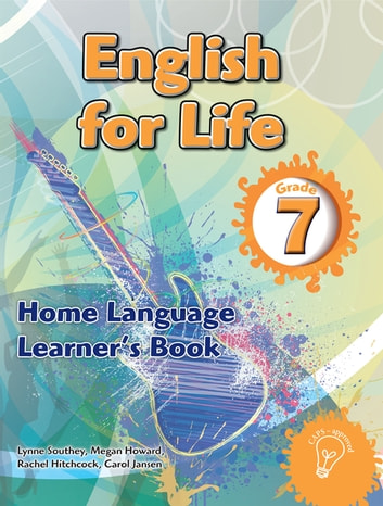 english for life grade 7 learner s book for home language ebook by