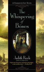 The Whispering of Bones ebook by Judith Rock
