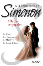 A la découverte de Simenon 1 ebook by Georges SIMENON