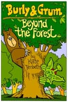 Beyond the Forest ebook by