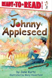 Johnny Appleseed ebook by Jane Kurtz,Mary Haverfield