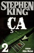 Ca - tome 2 ebook by Stephen King, William Olivier Desmond