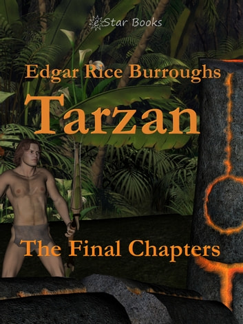 Tarzan The Final Chapters ebook by Edgar Rice Burroughs