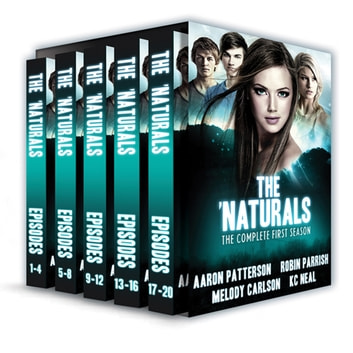 The 'Naturals: Awakening - Complete First Season 電子書 by Aaron Patterson,Melody Carlson,Robin Parrish & K.C. Neal