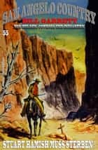 SAN ANGELO COUNTRY #55: Stuart Hamish muss sterben! ebook by Bill Garrett