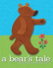 A Bears Tale ebook by Joanne Hixson
