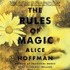 The Rules of Magic - A Novel luisterboek by Marin Ireland, Alice Hoffman