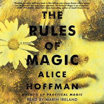 The Rules of Magic - A Novel livre audio by Alice Hoffman