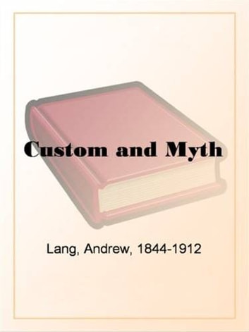 Custom And Myth ebook by Andrew Lang