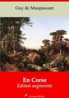 En Corse - Nouvelle édition augmentée | Arvensa Editions ebook by Guy Maupassant