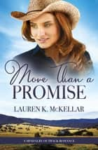 More Than A Promise ebook by Lauren K McKellar
